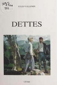 Jules Vuillemin et André Charigny - Dettes.
