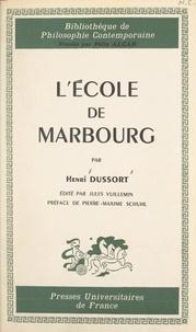 Jules Vuillemin et Henri Dussort - L'École de Marbourg.