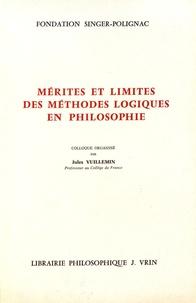 Mérites et limites des méthodes logiques en philosophie - Colloque international organisé par la Fondation Singer-Polignac en juin 1984.pdf