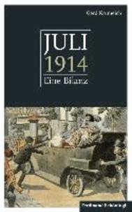 Juli 1914 - Eine Bilanz. Mit einem Anhang: 50 Schlüsseldokumente zum Kriegsausbruch.