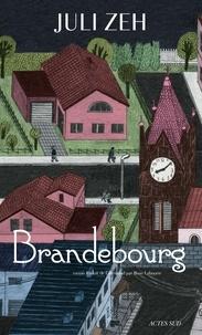 Juli Zeh - Brandebourg.