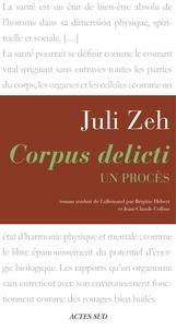 Juli Zeh - Corpus delicti - Un procès.