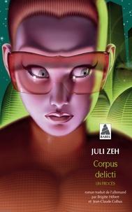 Juli Zeh - Corpus delicti.