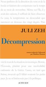 Juli Zeh - Décompression.