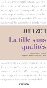 Juli Zeh - La fille sans qualités.