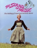 Julia-Antopol Hirsch - The Sound of Music - The Making of America's Favorite Movie.