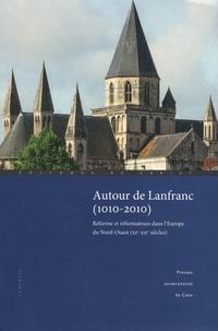 Checkpointfrance.fr Autour de Lanfranc (1010-2010) - Réforme et réformateurs dans l'Europe du Nord-Ouest (XIe-XIIe siècles) Image