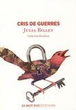 Julia Billet - Cris de guerres - Nouvelle.