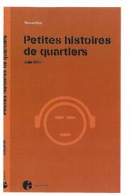 Julia Billet - Petites histoires de quartiers.