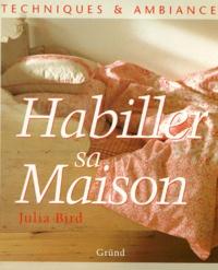 Julia Bird - Habiller sa maison.