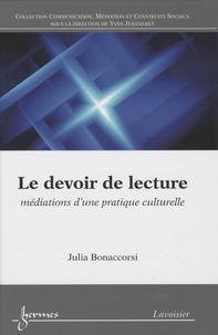 Julia Bonaccorsi - Le devoir de lecture - Médiations d'une pratique culturelle.