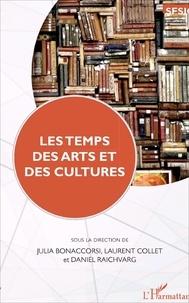 Julia Bonaccorsi et Laurent Collet - Les temps des arts et des cultures.