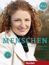 Julia Braun-Podeschwa et Charlotte Habersack - Menschen B 1.2 - Deutsch als Fremdsprache Kursbuch. 1 DVD