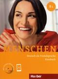 Julia Braun-Podeschwa et Charlotte Habersack - Menschen B1 - Deutsch als Fremdsprache. Kursbuch. 1 DVD