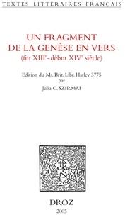 Julia-C Szirmai - Un fragment de la Genèse en vers ( fin XIIIe-début XIVe siècle).