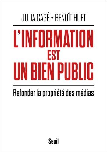 L'information est un bien public. Refonder la propriété des médias