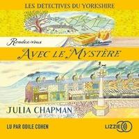 Julia Chapman et Dominique Haas - 3. Les détectives du Yorkshire : Rendez-vous avec le mystère.