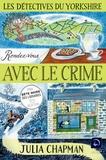Julia Chapman - Les détectives du Yorkshire Tome 1 : Rendez-vous avec le crime - Volume 2.