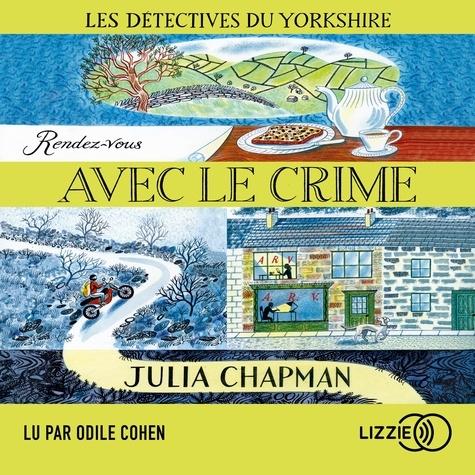 Les détectives du Yorkshire Tome 1 Rendez-vous avec le crime