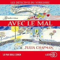 Julia Chapman - Les détectives du Yorkshire Tome 2 : Rendez-vous avec le mal.