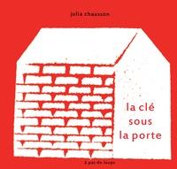 Julia Chausson - La clé sous la porte.