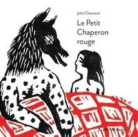 Julia Chausson - Le petit chaperon rouge.