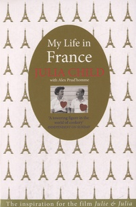 Julia Child - My Life in France.