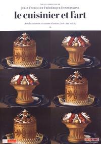 Le cuisinier et lart - Art du cuisinier et cuisine dartiste (XVIe-XXIe siècle).pdf