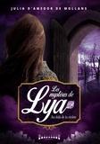 Julia d'Amedor de Mollans - Les mystères de Lya  : Au-delà de la rivière - Saga fantasy.