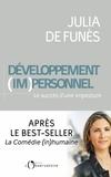 Julia de Funès - Développement (im)personnel - Le succès d'une imposture.