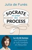 Julia de Funès - Socrate au pays des process.