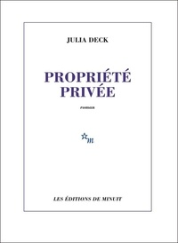 Epub ebook téléchargements gratuits Propriété privée iBook MOBI RTF par Julia Deck in French