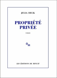 Julia Deck - Propriété privée.
