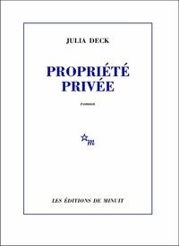 Audio gratuit pour les livres en ligne sans téléchargement Propriété privée 9782707345813  par Julia Deck en francais