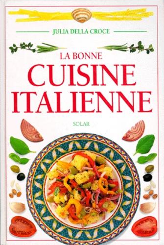 La Bonne Cuisine Italienne