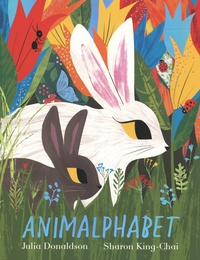 Julia Donaldson et Sharon King-Chai - Animalphabet.