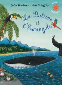 Julia Donaldson et Axel Scheffler - La Baleine et l'Escargote.
