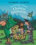 Julia Donaldson et Axel Scheffler - Les histoires à tiroirs de Charlie Grimoire.