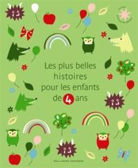 Julia Donaldson et Axel Scheffler - Les plus belles histoires pour les enfants de 4 ans.