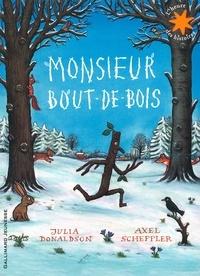 Julia Donaldson - Monsieur Bout-de-Bois.