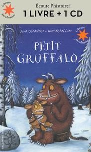 Julia Donaldson et Axel Scheffler - Petit Gruffalo. 1 CD audio