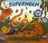 Julia Donaldson et Axel Scheffler - Superworm.