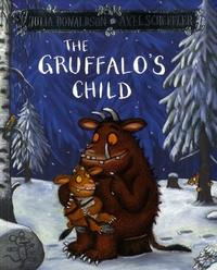 Julia Donaldson et Axel Scheffler - The Gruffalo's Child.