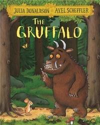 Julia Donaldson et Axel Scheffler - The Gruffalo.