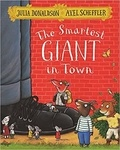 Julia Donaldson et Axel Scheffler - The Smartest Giant in Town.