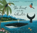 Julia Donaldson - The Snail and the Whale.