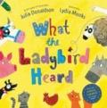 Julia Donaldson - What the Ladybird Heard.