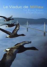 Le Viaduc de Millau-The Millau Viaduct - Portfolio, Edition bilingue français-anglais.pdf