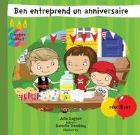 Julia Gagnon et Danielle Tremblay - Ben entreprend un anniversaire.