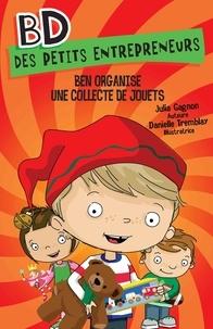 Julia Gagnon et Danielle Tremblay - Ben organise une collecte de jouets.